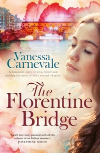 The Florentine Bridge, Vanessa Carnevale